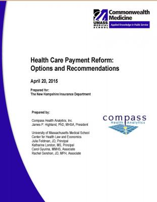 Health Care Payment Reform: Options and Recommendations