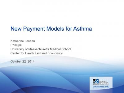 New Payment Models for Asthma