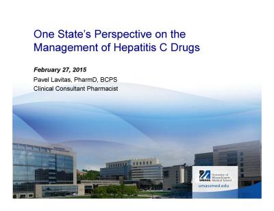 One State's Perspective on the Management of Hepatitis C Drugs