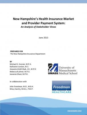 Cover of New Hampshire's Health Insurance Market and Provider Payment System: An Analysis of Stakeholder Views