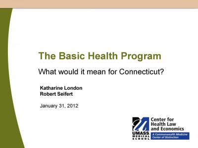 Cover of The Basic Health Program: What would it mean for Connecticut?