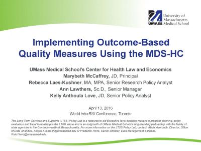 Cover of Implementing Outcome-Based Quality Measures Using the MDS-HC