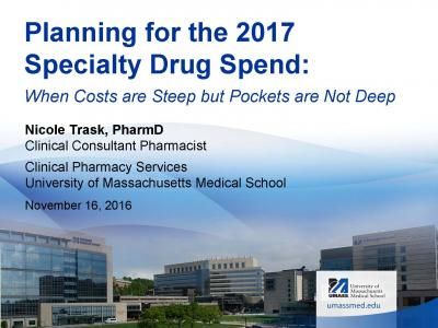 Cover of Planning for the 2017 Specialty Drug Spend