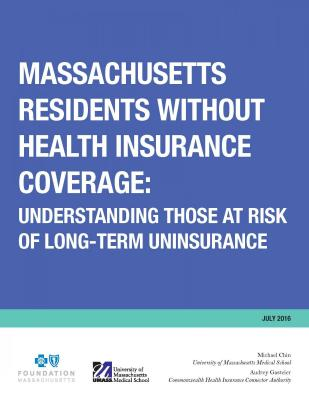 Cover of Massachusetts Residents Without Health Insurance Coverage: Understanding Those at Risk of Long-Term Uninsurance