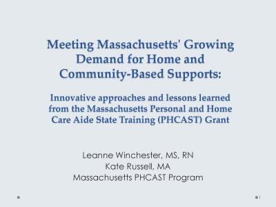 Cover of Meeting Massachusetts' Growing Demand for Home and Community-Based Supports