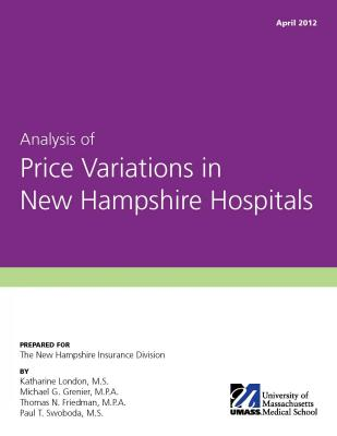 Cover of Analysis of Price Variations in New Hampshire Hospitals