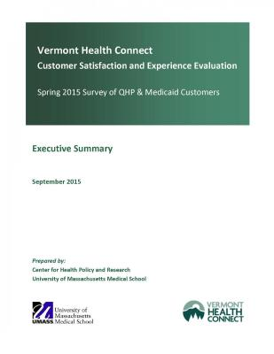 Vermont Health Connect Customer Satisfaction and Experience Evaluation