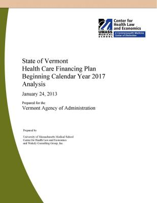State of Vermont Health Care Financing Plan Beginning Calendar Year 2017 Analysis